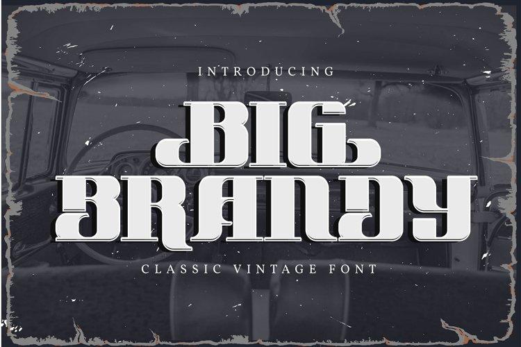 Big Brandy | Classic Vintage Font