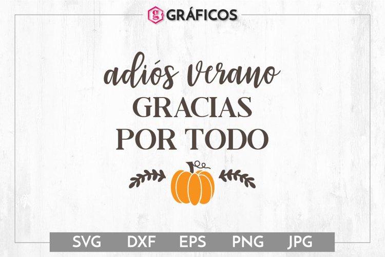 Adiós verano Gracias por todo SVG - Otoño SVG - Calabaza svg example image 1