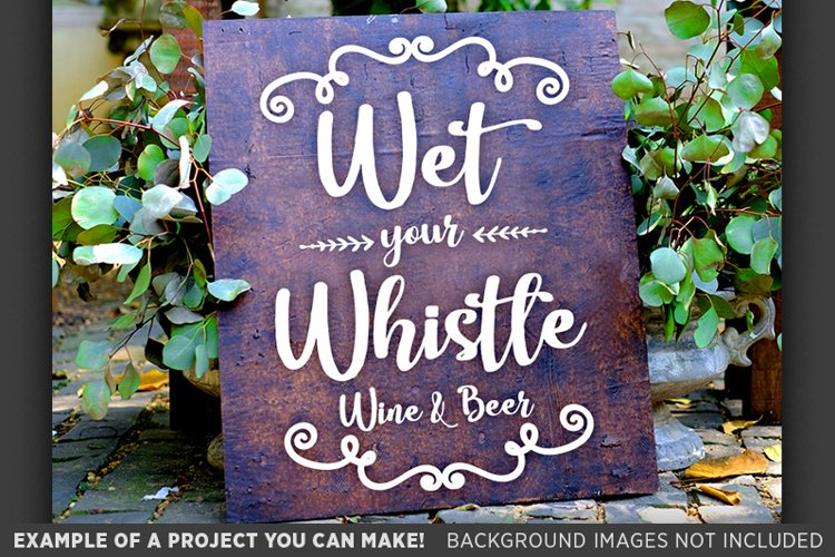 Wet Your Whistle Wine and Beer Wedding Sign SVG File - 5502 example image 1