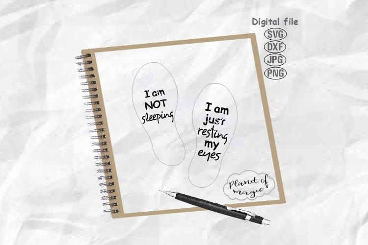 I Am Not Sleeping, I Am Resting My Eyes Svg, Sock Quotes Svg