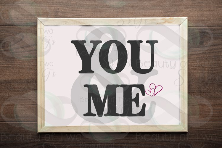 You & Me Love sign svg & png, wedding svg, Anniversary svg example image 1