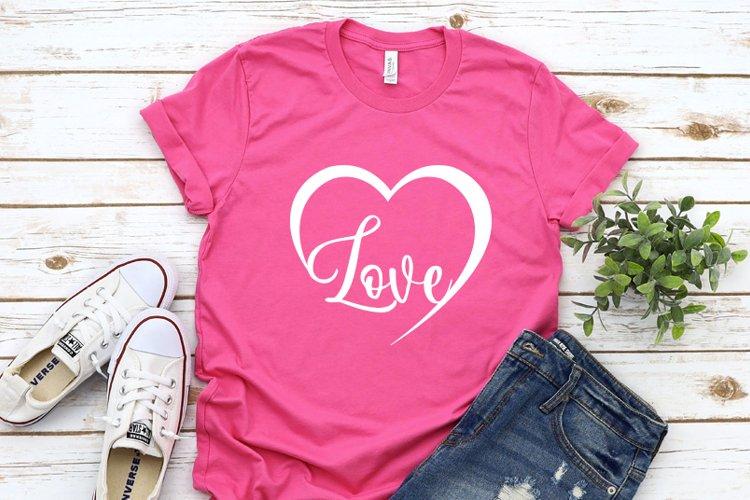 Love Svg cut files, Womens valentines day shirt