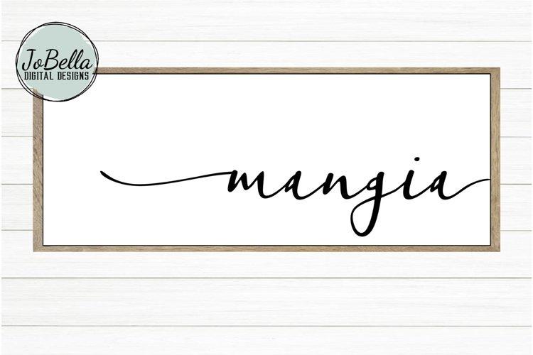 Mangia SVG, Sublimation & Printable Kitchen Farmhouse Design example image 1