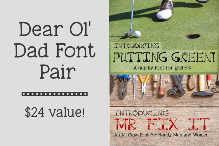 Dear Ol Dad Putting Green and Mr Fix It Font Pair example image 1