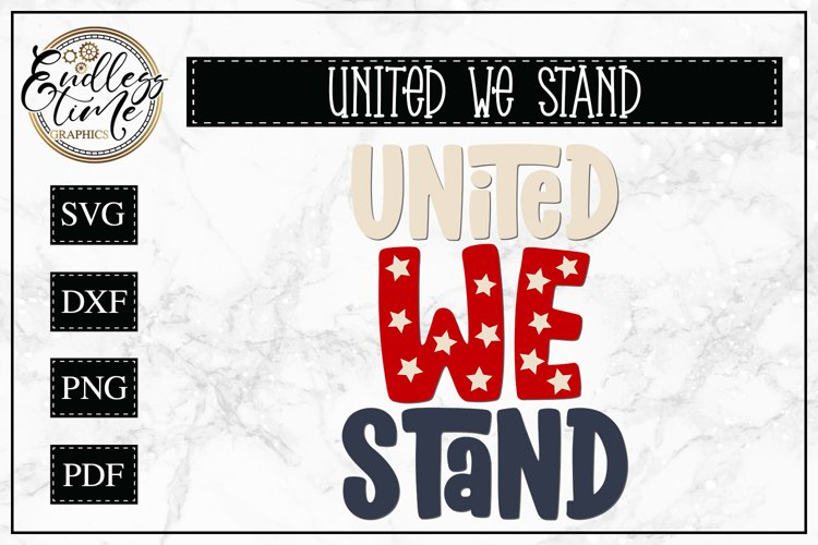 United We Stand - A Patriotic SVG Cut File example image 1