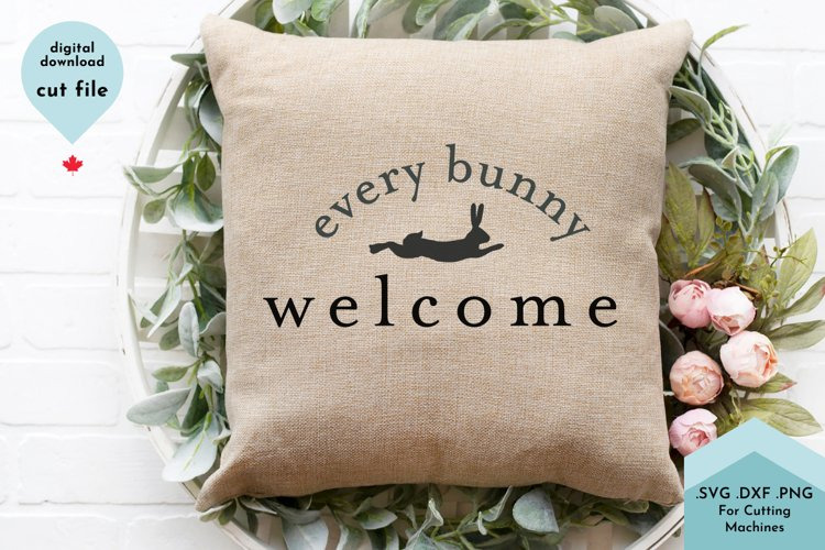 Every Bunny Welcome Easter Sign 1203334 Cut Files Design Bundles
