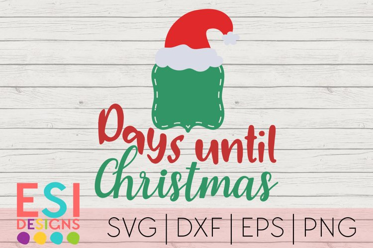 Days Until Christmas Countdown Design SVG DXF EPS PNG example image 1