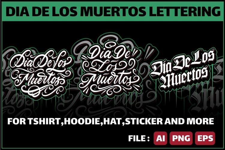 Dia De Los Muertos Lettering example image 1