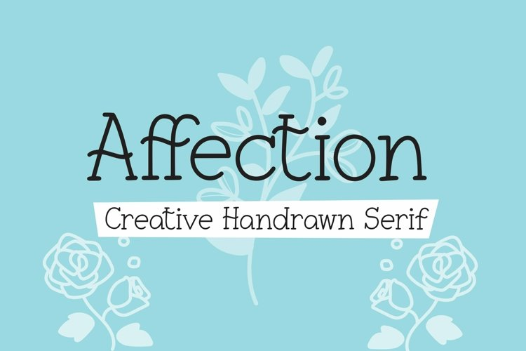 Web Font Affection - Creative Handrawn Serif Font example image 1