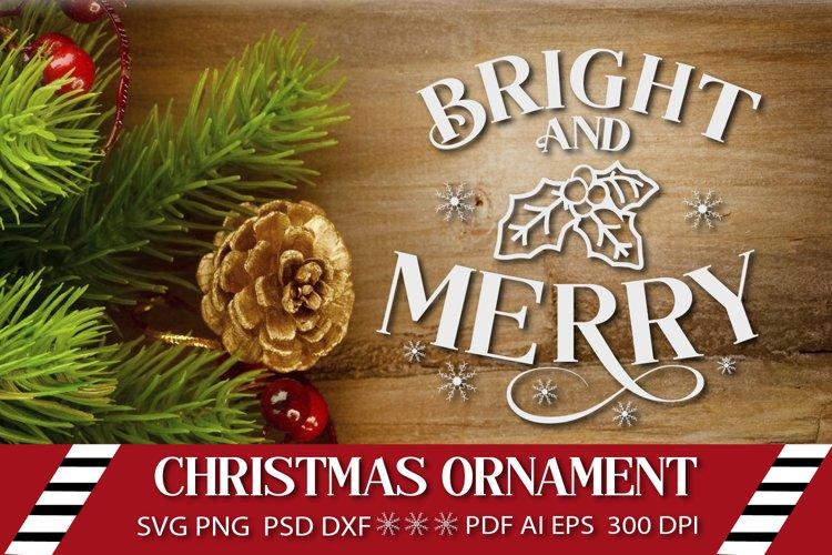 Christmas Ornament SVG. Christmas SVG. Christmas vector.