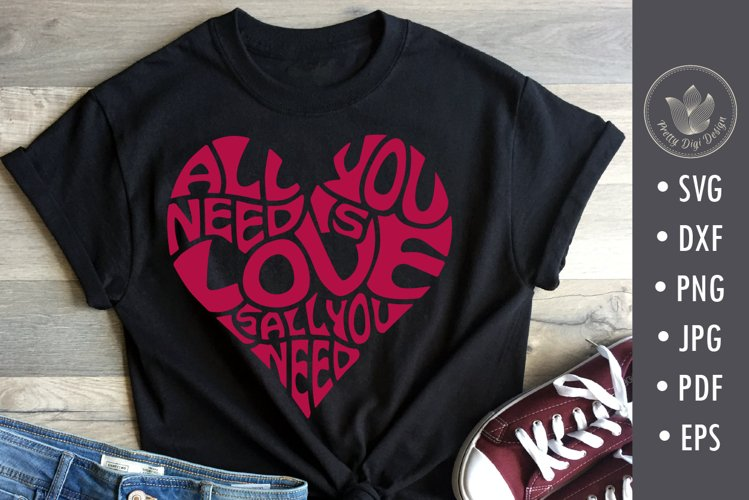 All you need is love is all you need, svg, png, heart shape