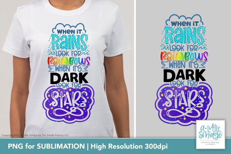When It Rains, Look For Rainbows | Sublimation Design