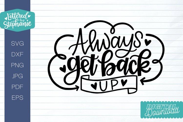Always get back up SVG cut file, encouragement svg