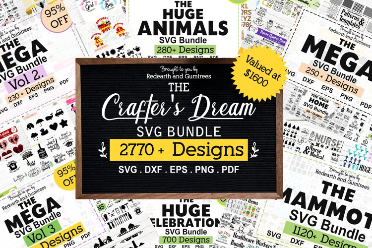The Crafters Dream SVG Bundle, Huge Collection of SVG files