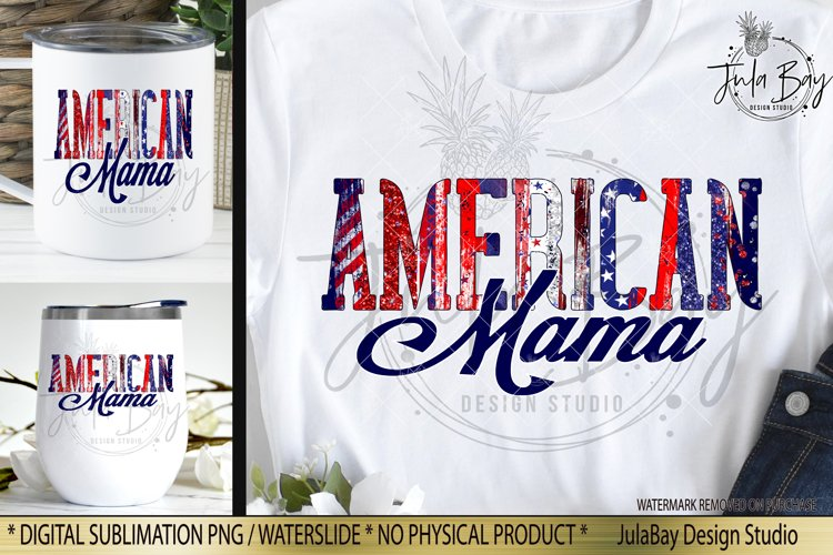 American Mama Sublimation Design with Brush Strokes Stars Stripes and Glitter Tshirt Sublimation Design