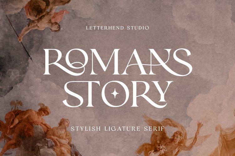 Romans Story - Ligature Serif Font example image 1