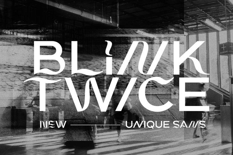Blink Twice - Unique Sans example image 1
