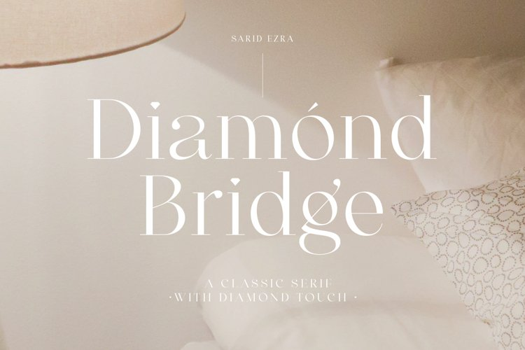 Diamond Bridge - Classy Serif
