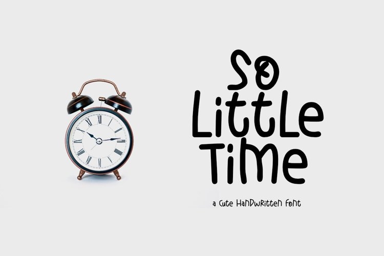 So Little Time - A Cute Display Font example image 1