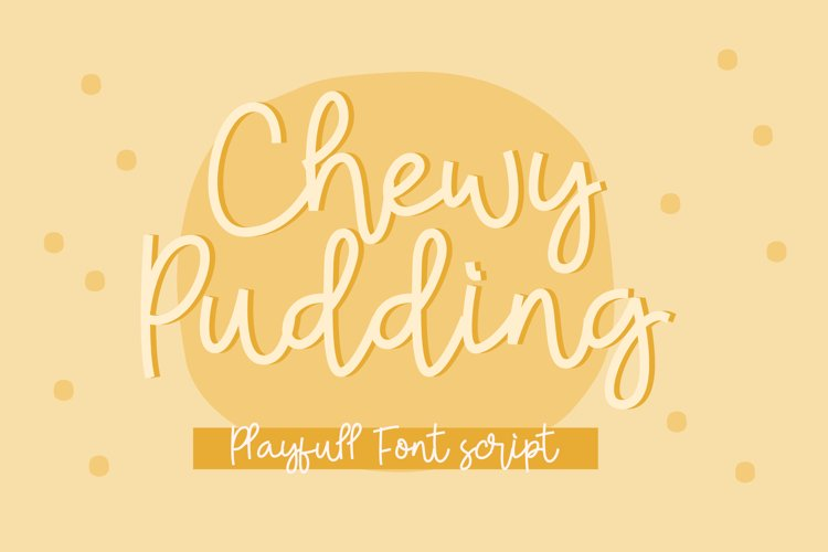Chewy Pudding Fun Handwritten Font Script example image 1