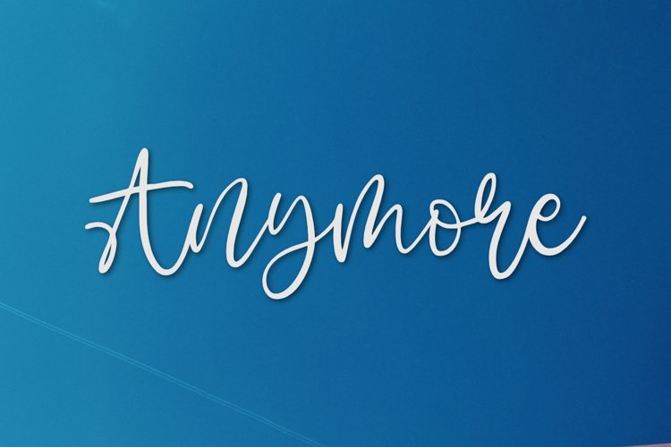 Anymore - A Fun Script Font. example image 1