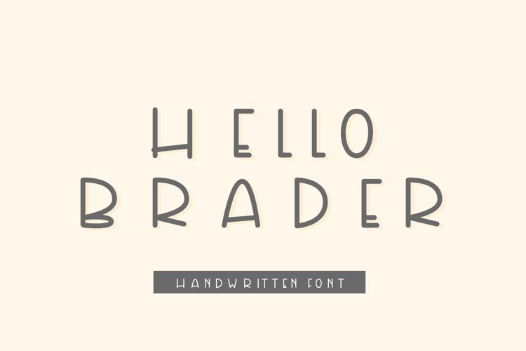 Hello Brader example image 1
