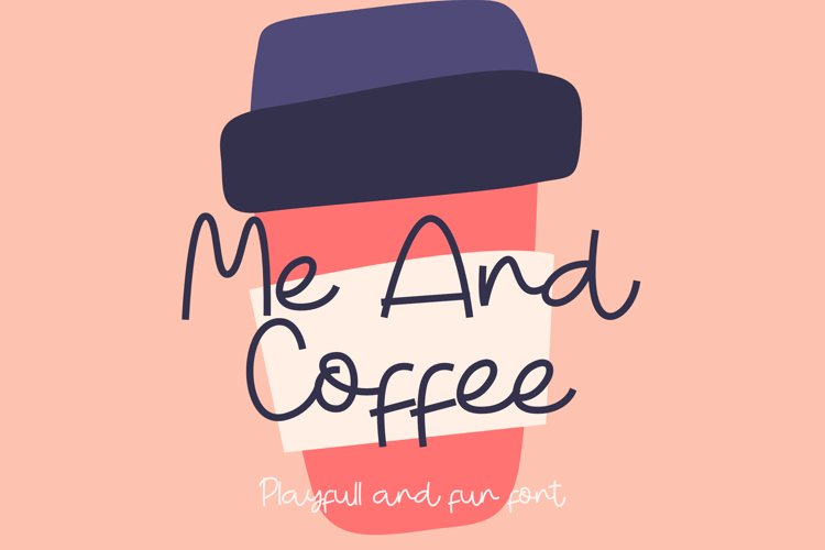 Me and Coffee example image 1
