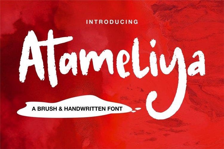 Atamelya - A Brush & Handwritten Font example image 1