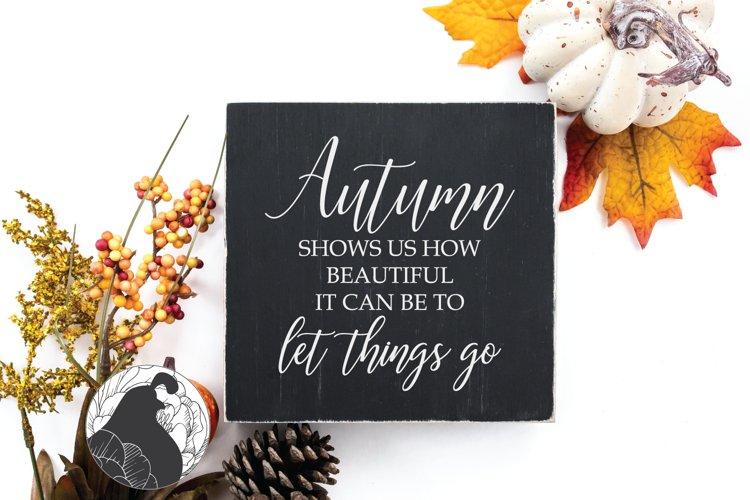 Fall Sign SVG, Autumn Shows Us SVG, Farmhouse SVG