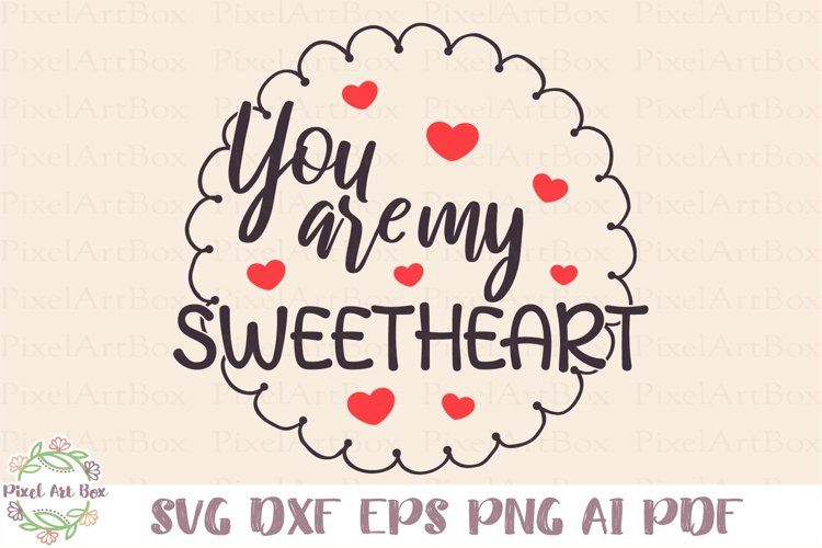You Are My Sweetheart - Cut File