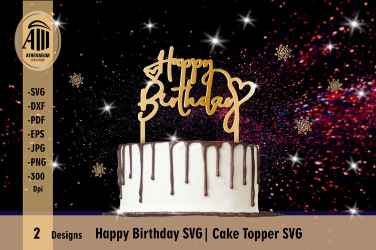 Happy Birthday Cake Topper SVG|Cupcake Toppers SVG cut files