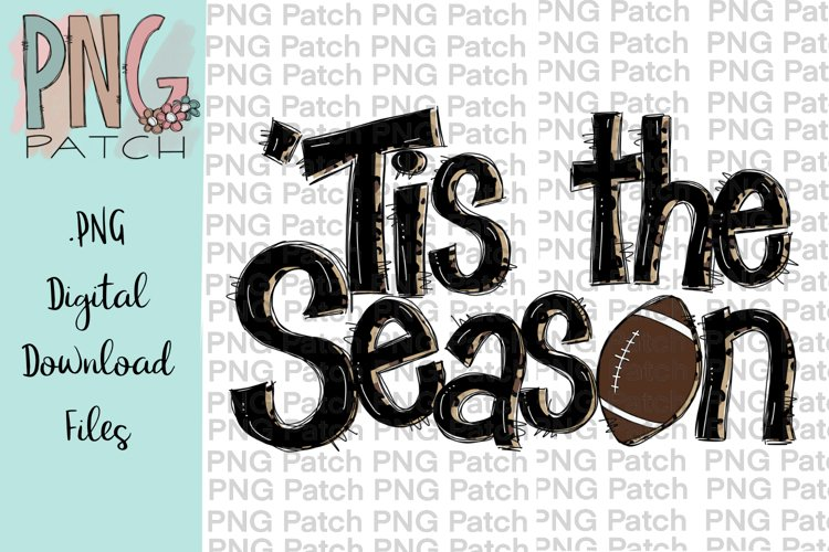 Tis the Season, Football PNG File, Sublimation Design example image 1