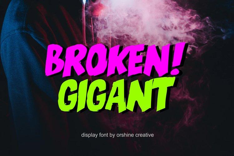Broken Gigant example image 1