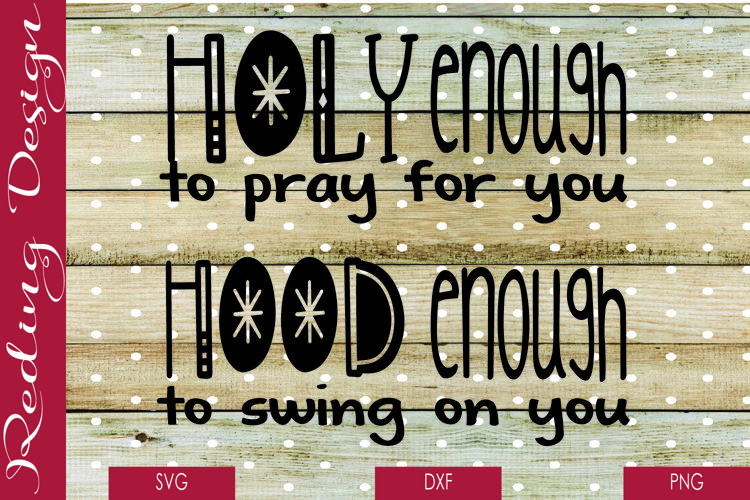 Holy and Hood SVG DXF PNG Digital