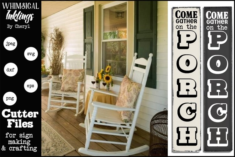 Come Gather On The Porch-Vertical SVG example