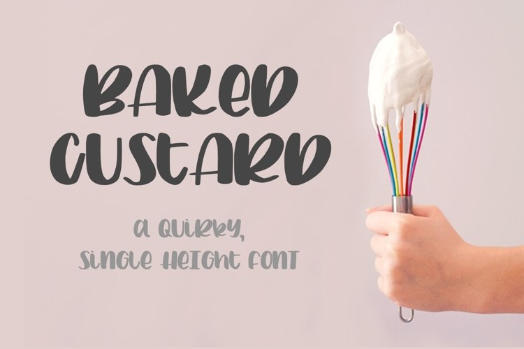 Baked Custard - a quirky, single-height sans script font example image 1