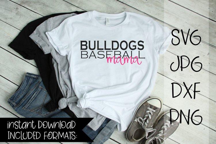 Bulldogs Baseball Mama, A Baseball SVG example image 1