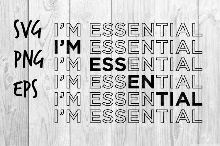 I'm Essential SVG design example image 1