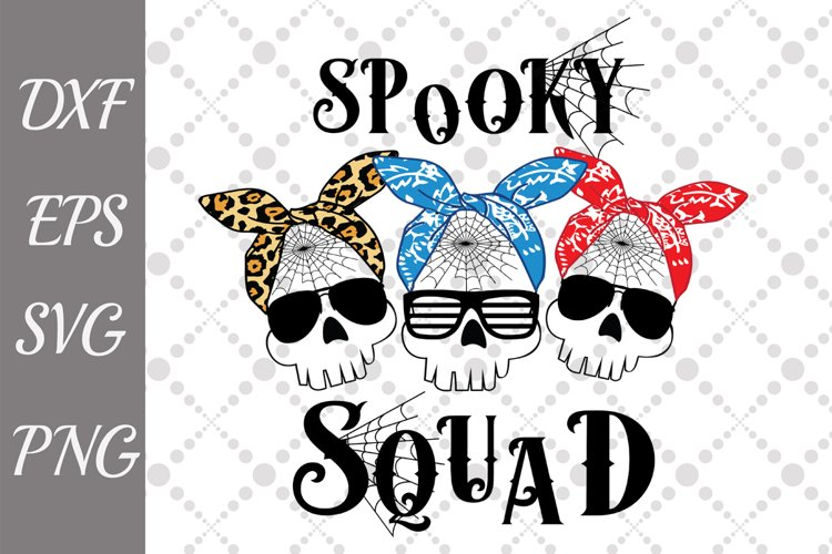 Spooky Squad Svg, HALLOWEEN SVG, Funny Scull Svg example image 1
