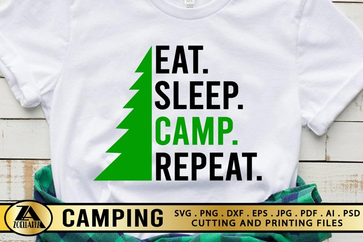 Camping SVG PNG EPS DXF Eat Sleep Camp Repeat SVG Camper SVG example image 1