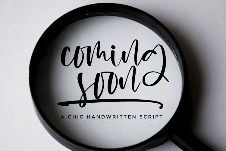 Coming Soon a Chic Handwritten Script example image 1