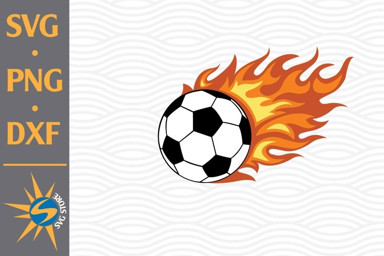 Soccer Flame SVG, PNG, DXF Digital Files Include