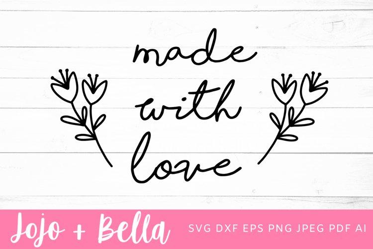 Download Made With Love Svg Love Svg Valentines Svg 1042314 Cut Files Design Bundles