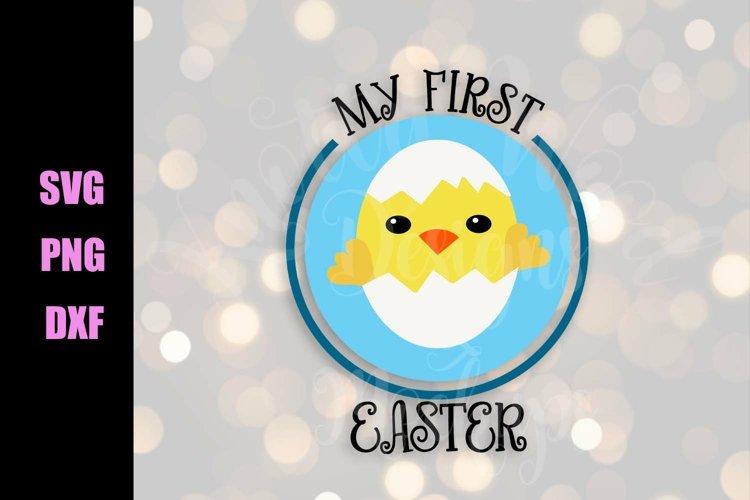 First Easter SVG - Easter SVG - Downloadable Files