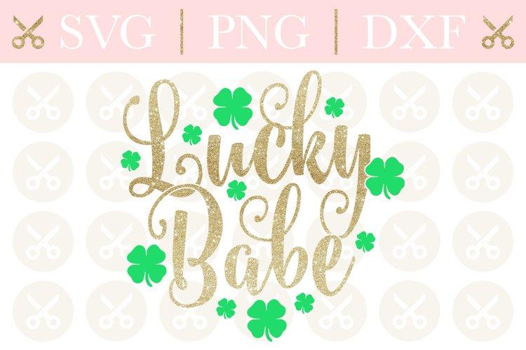 St. Patricks Svg Lucky Babe Svg St.Patricks Day Svg