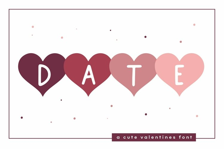 Web Font Date - A Fun Valentine's Day Font example image 1