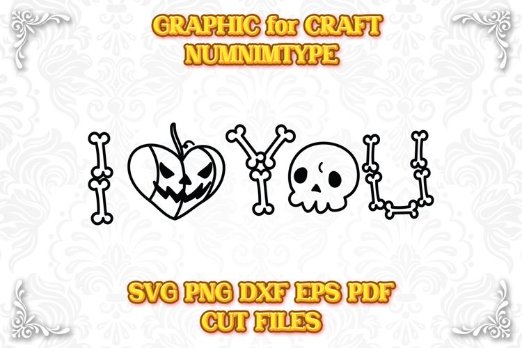 Halloween I Love You - Pumpkin & Skull Bone SVG cut files example image 1