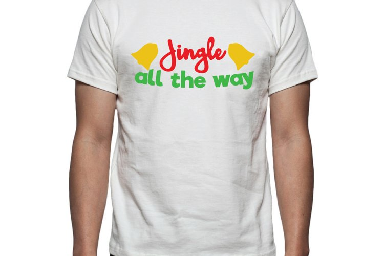 Jingle all the way Tee Shirt Design example image 1