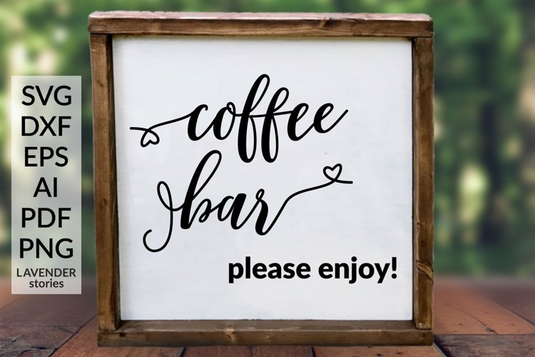 Coffee bar - Wedding sign SVG cut file example image 1
