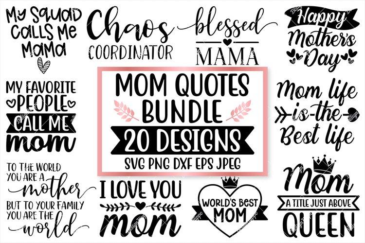 Download Mom Quotes Svg Bundle 20 Designs Svg Png Dxf Cutting Files 245359 Cut Files Design Bundles
